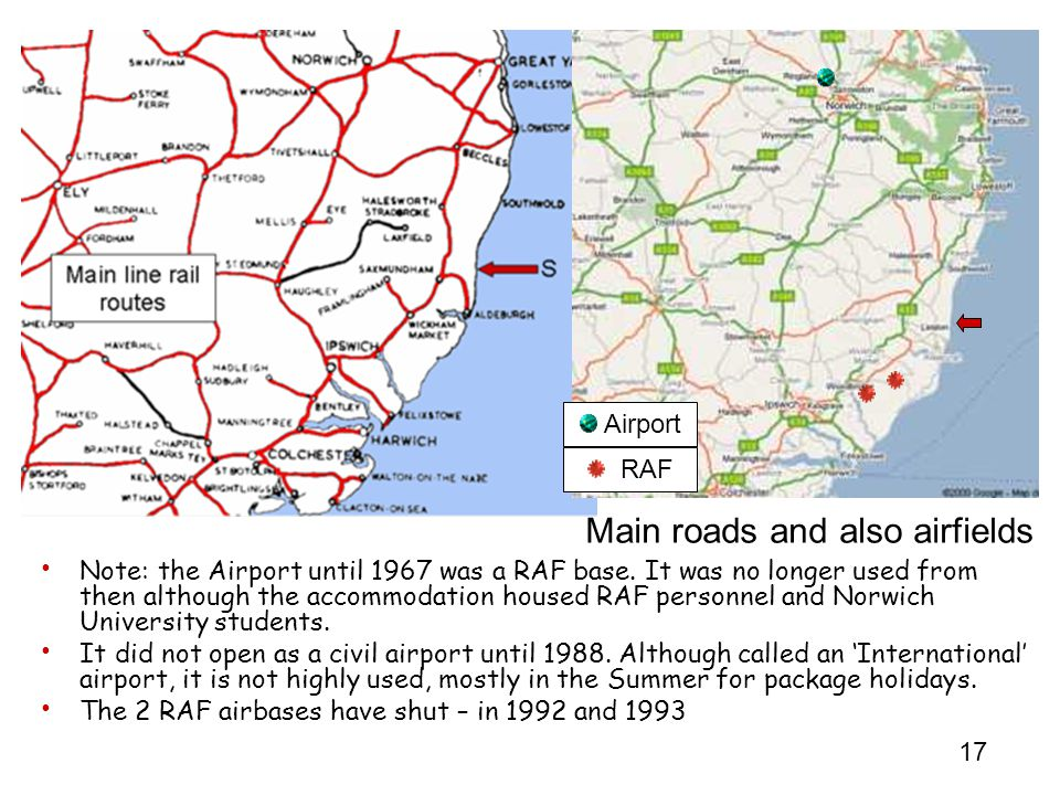 17 Note: the Airport until 1967 was a RAF base.