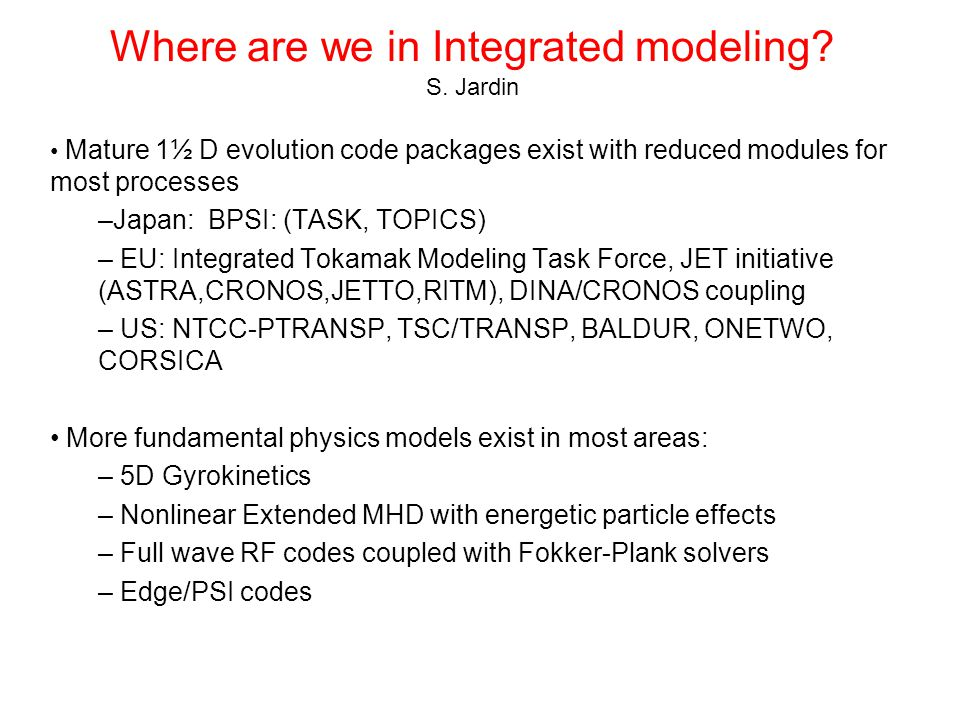 Where are we in Integrated modeling. S.