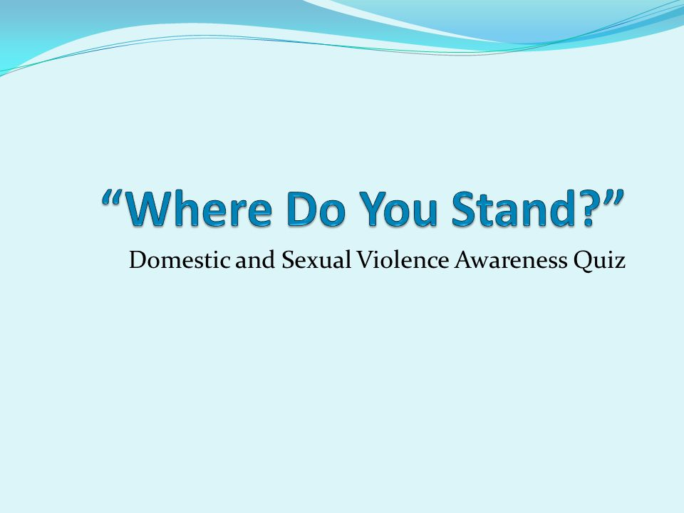 Domestic and Sexual Violence Awareness Quiz