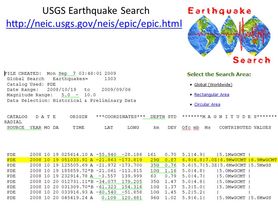 USGS Earthquake Search http://neic.usgs.gov/neis/epic/epic.html