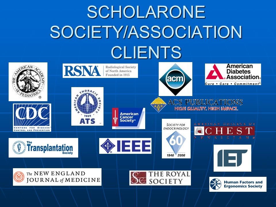 SCHOLARONE SOCIETY/ASSOCIATION CLIENTS