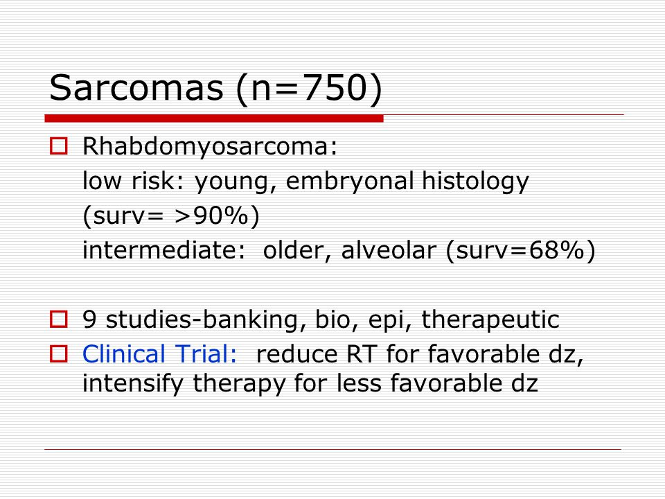 Ewings Sarcoma Localized-(surv=70%) with chemo Pulm mets only (surv=40%) with chemo/RT Bone mets (surv< 10%) Studies-bio, epi, therapeutic: Clinical Trial: high dose chemo/SCT for pts w/ EWS + pulm mets