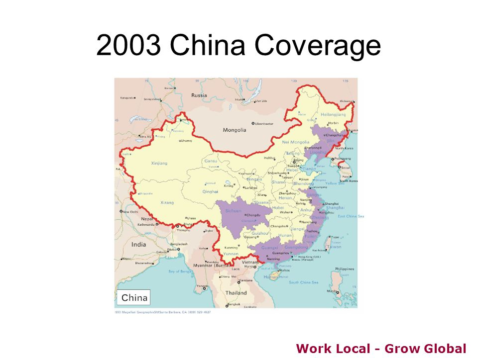 Work Local - Grow Global 2003 China Coverage