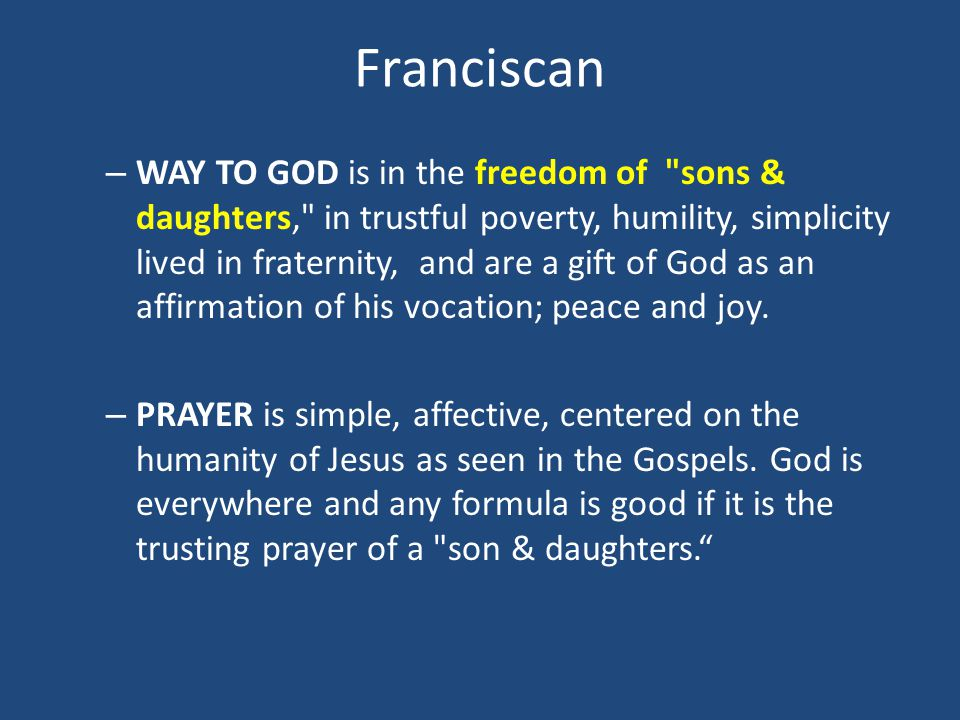 Franciscan – WAY TO GOD is in the freedom of