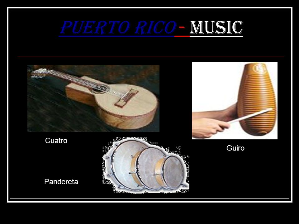 Puerto Rico - Music Guiro Cuatro Pandereta
