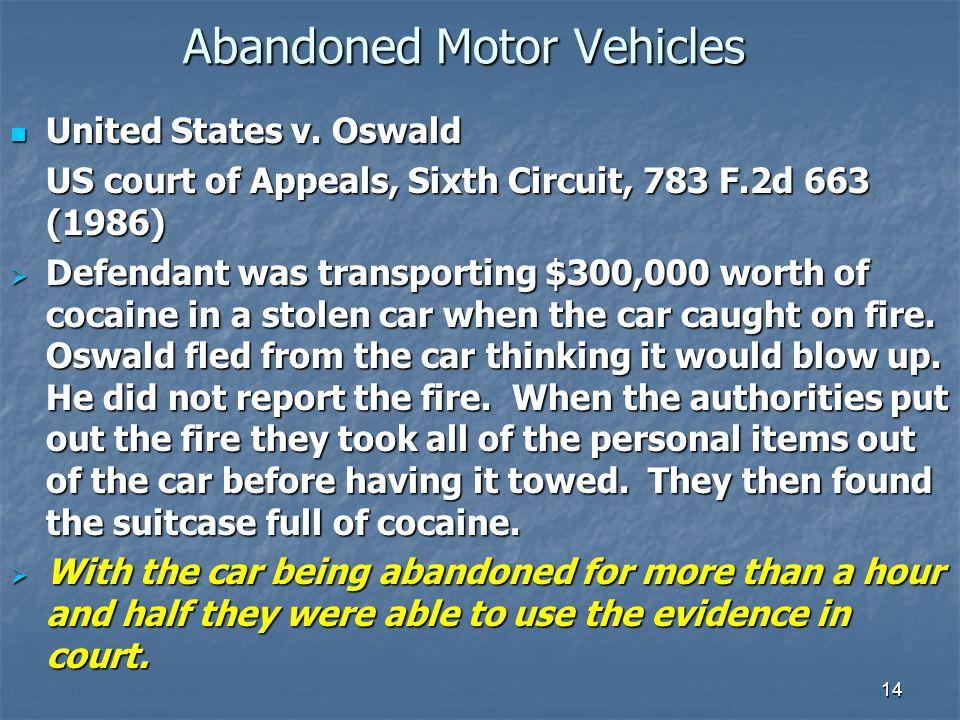 14 Abandoned Motor Vehicles United States v. Oswald United States v.