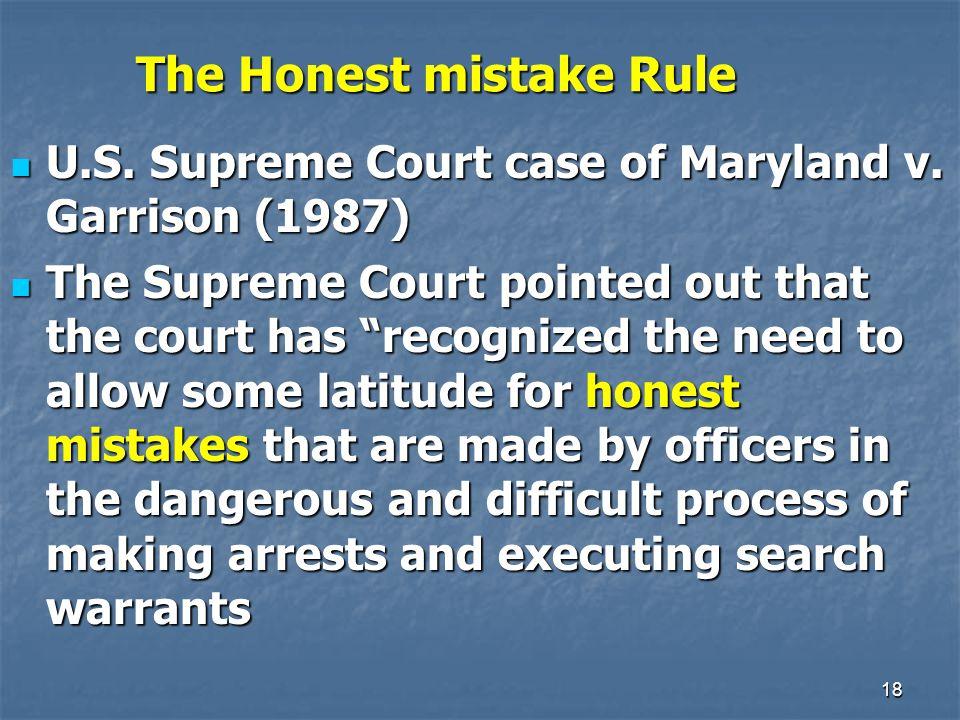 18 The Honest mistake Rule U.S. Supreme Court case of Maryland v.