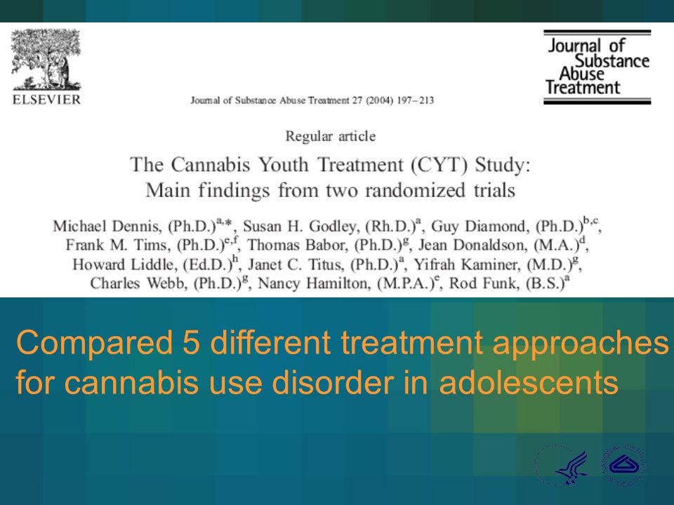 Compared 5 different treatment approaches for cannabis use disorder in adolescents
