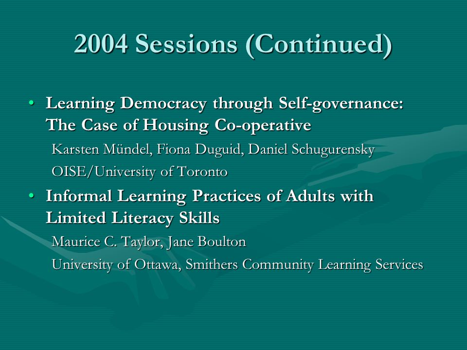 2004 Sessions (Continued) Learning Democracy through Self-governance: The Case of Housing Co-operativeLearning Democracy through Self-governance: The