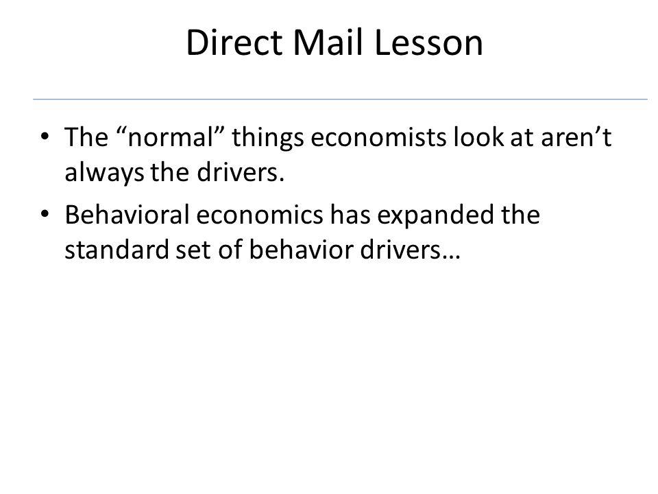 Behavioral Economics: Conclusions Humans are imperfect.