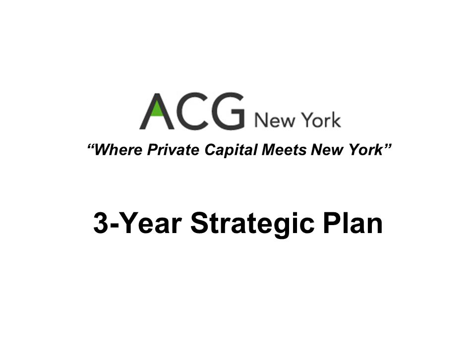 Where Private Capital Meets New York 3-Year Strategic Plan