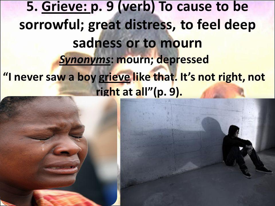 5. Grieve: p.