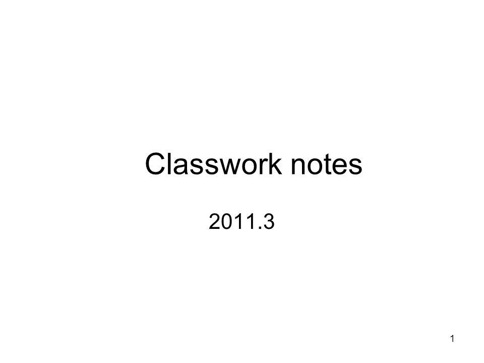 1 2011.3 Classwork notes