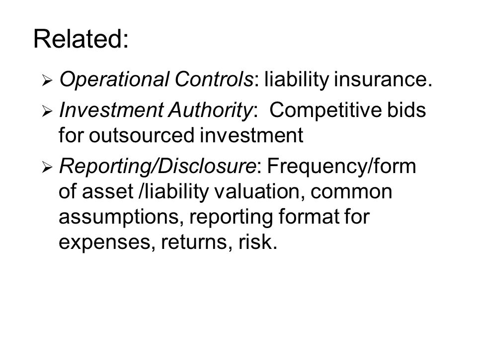 Related: Operational Controls: liability insurance.