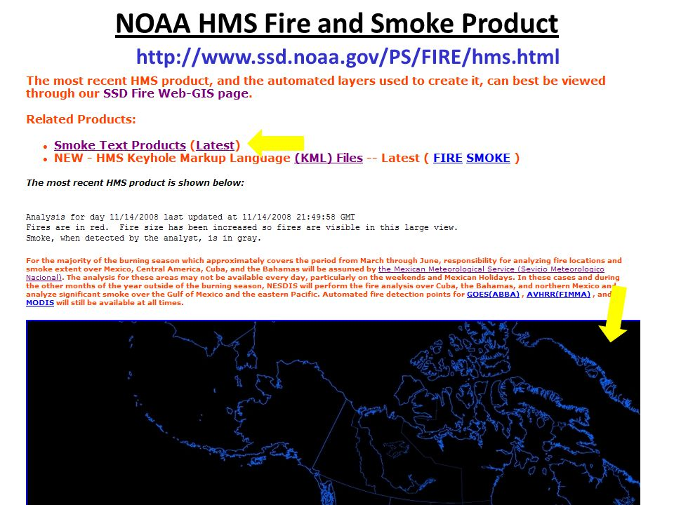 NOAA HMS Fire and Smoke Product http://www.ssd.noaa.gov/PS/FIRE/hms.html