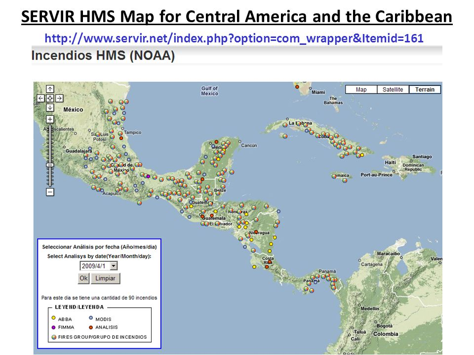 SERVIR HMS Map for Central America and the Caribbean http://www.servir.net/index.php?option=com_wrapper&Itemid=161