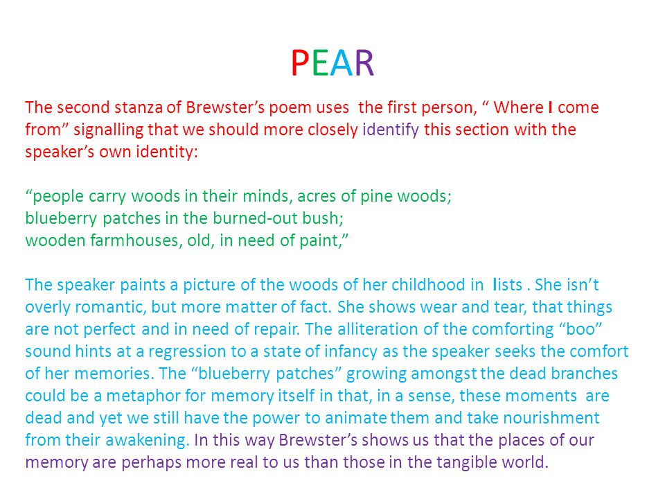 PEARPEAR The second stanza of Brewsters poem uses the first person, Where I come from signalling that we should more closely identify this section wit