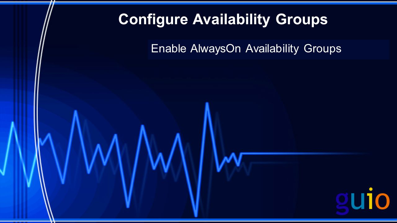 Enable AlwaysOn Availability Groups