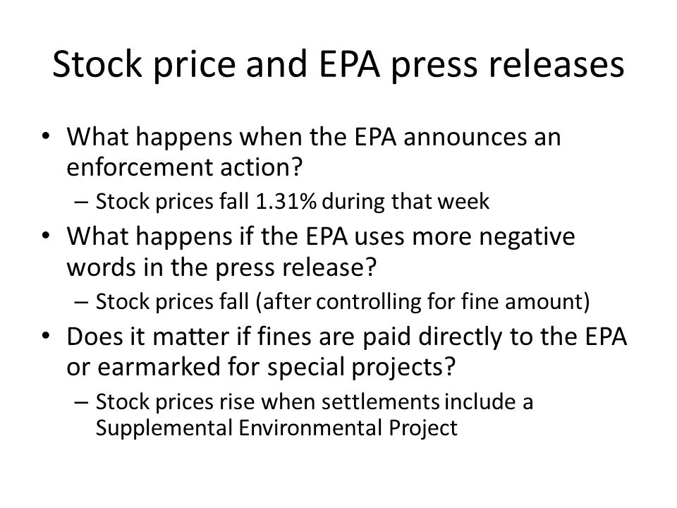 Stock price and EPA press releases What happens when the EPA announces an enforcement action.