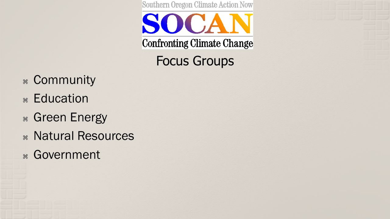 Focus Groups Community Education Green Energy Natural Resources Government