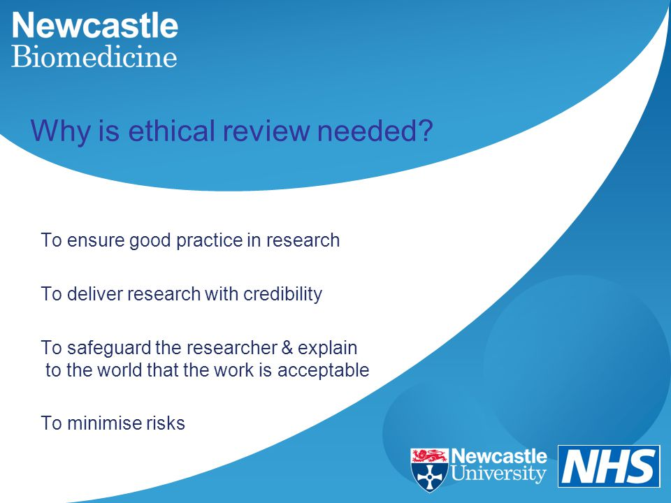 Why is ethical review needed.