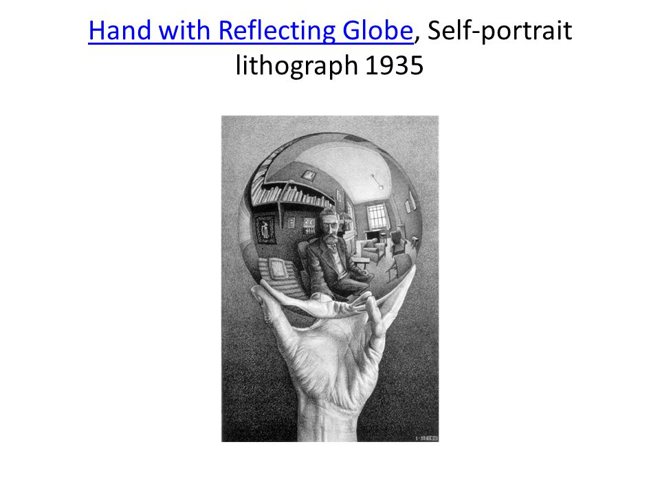 Hand with Reflecting GlobeHand with Reflecting Globe, Self-portrait lithograph 1935