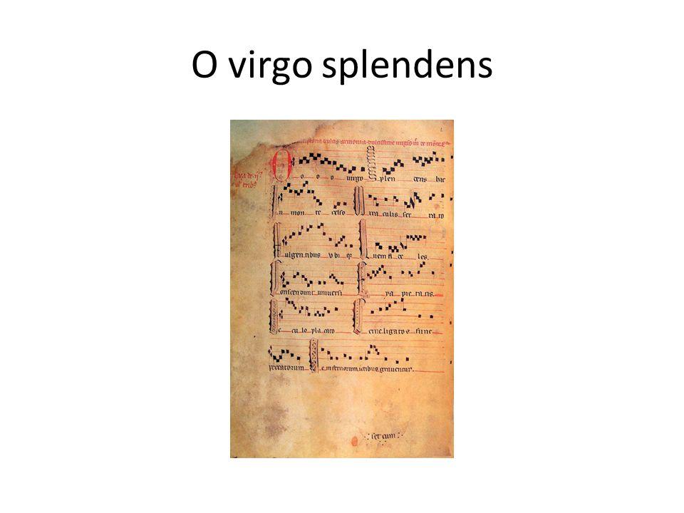 O virgo splendens