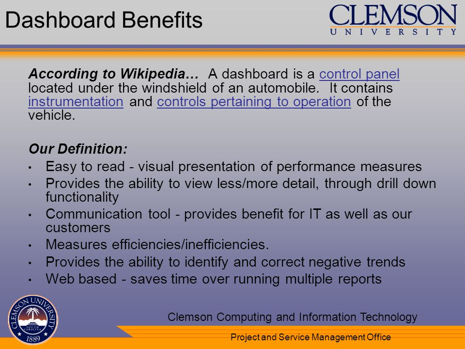 Your Department Name Here Clemson Computing and Information Technology Project and Service Management Office Dashboard Benefits According to Wikipedia