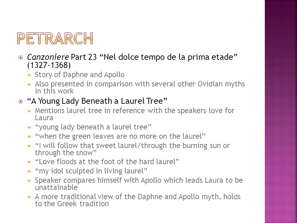 Canzoniere Part 23 Nel dolce tempo de la prima etade (1327-1368) Story of Daphne and Apollo Also presented in comparison with several other Ovidian my