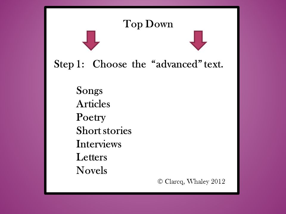 Top Down Step 1: Choose the advanced text.