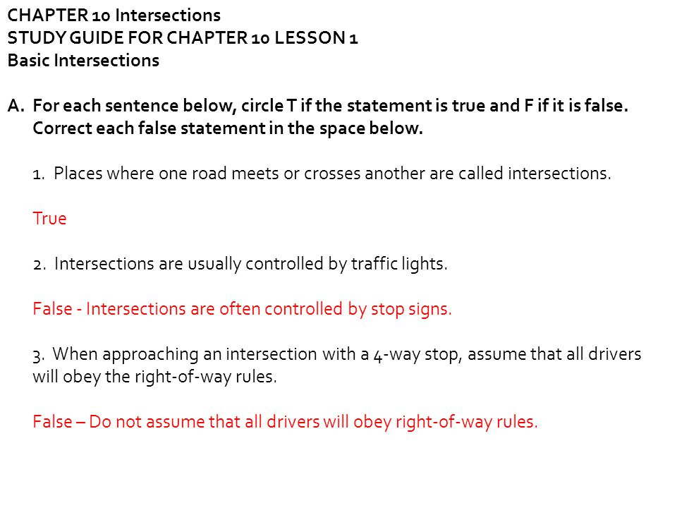 CHAPTER 10 Intersections STUDY GUIDE FOR CHAPTER 10 LESSON 1 Basic Intersections A.For each sentence below, circle T if the statement is true and F if
