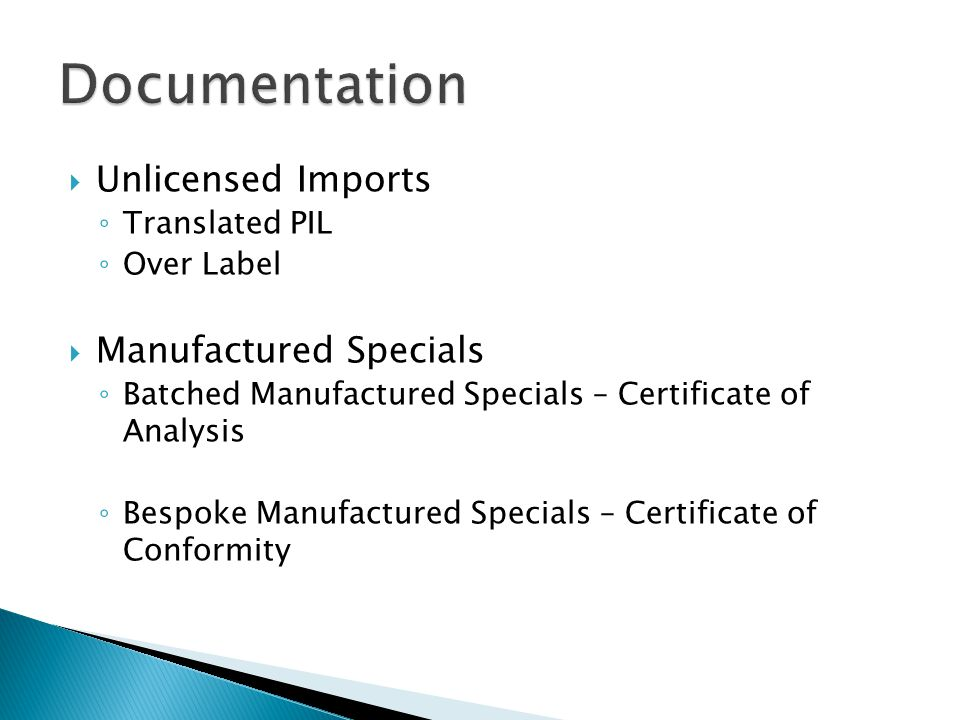 Unlicensed Imports Translated PIL Over Label Manufactured Specials Batched Manufactured Specials – Certificate of Analysis Bespoke Manufactured Specia