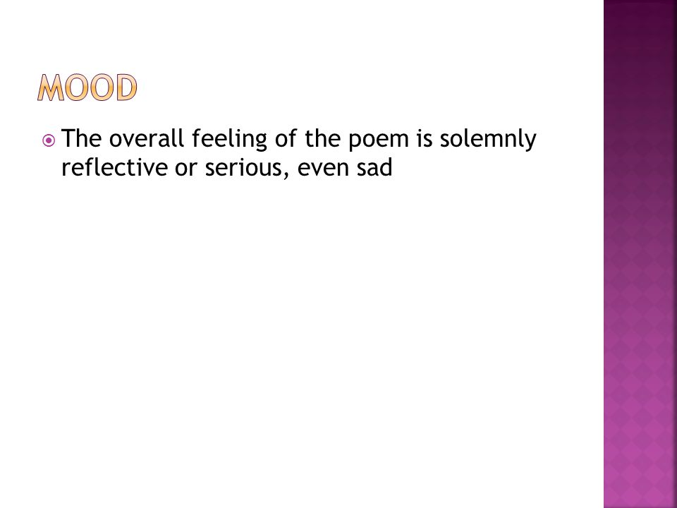 The overall feeling of the poem is solemnly reflective or serious, even sad