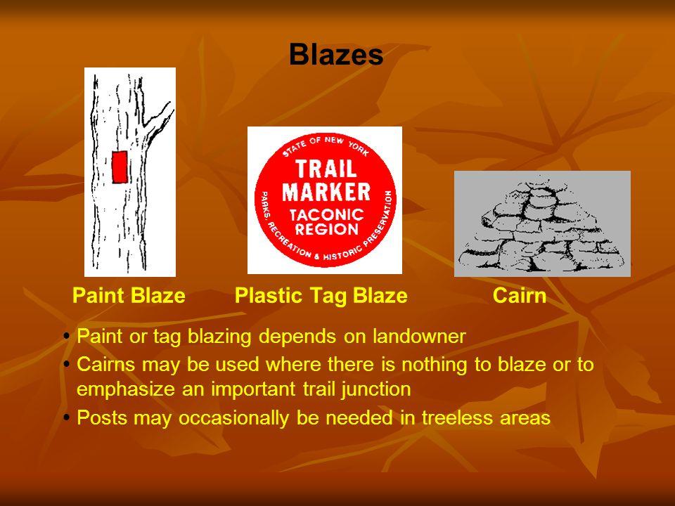 Blaze Patterns Standard Blaze Left Turn (upper blaze shows direction of turn) Start of Trail End of Trail