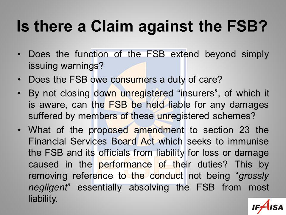 Is there a Claim against the FSB.