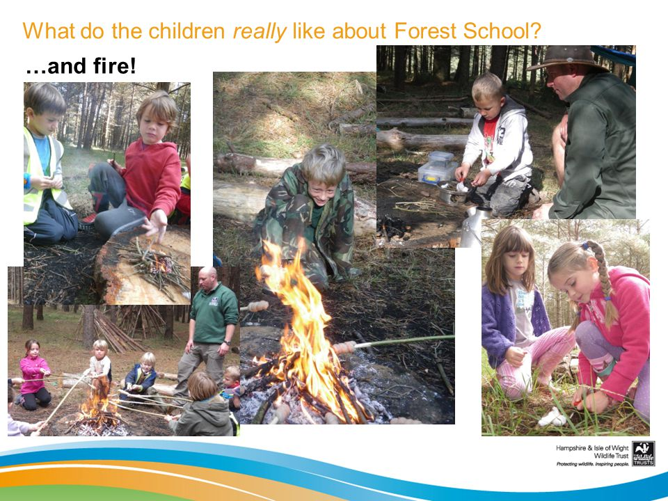 What do the children really like about Forest School? …and fire!