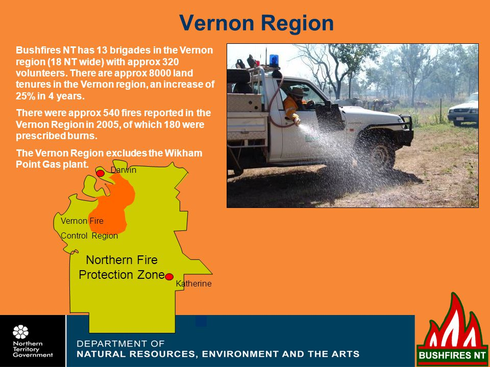 Vernon Region Fire Statistics Darwin River Region 2006 The 2006 dry season saw one of the most destructive wildfires hit the rural area of Darwin River in recent times.