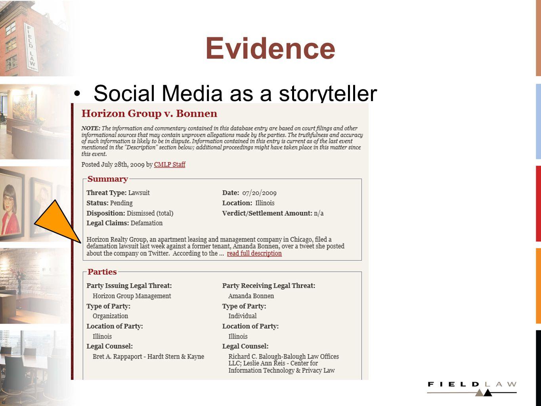 Evidence Social Media as a storyteller