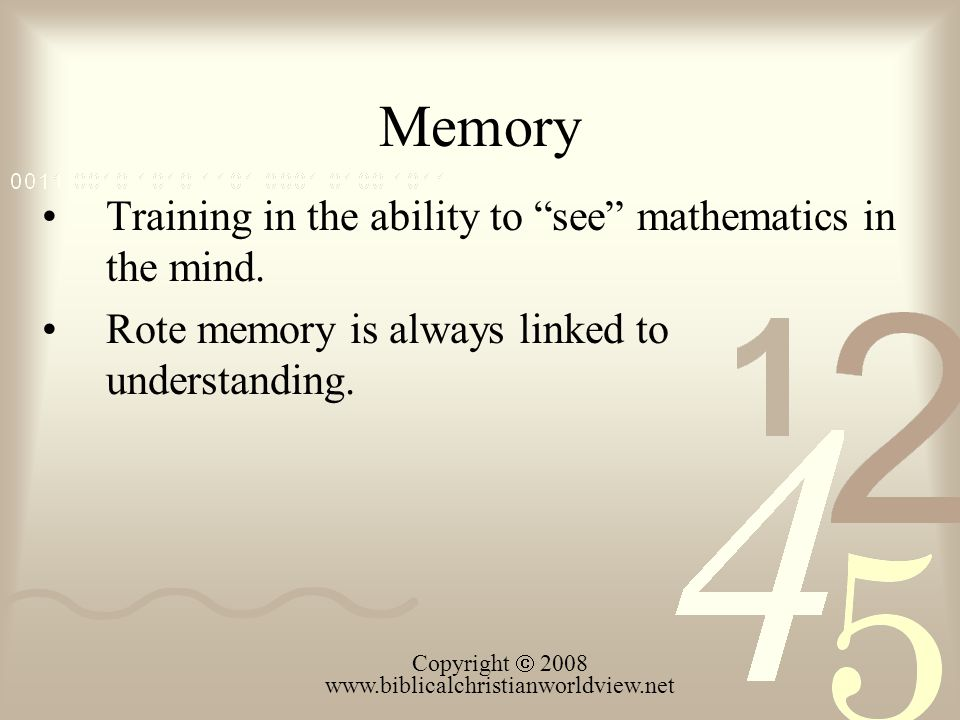 Memory Training in the ability to see mathematics in the mind.