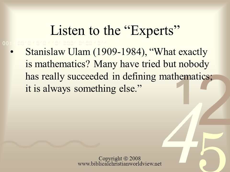 Listen to the Experts Stanislaw Ulam (1909-1984), What exactly is mathematics.