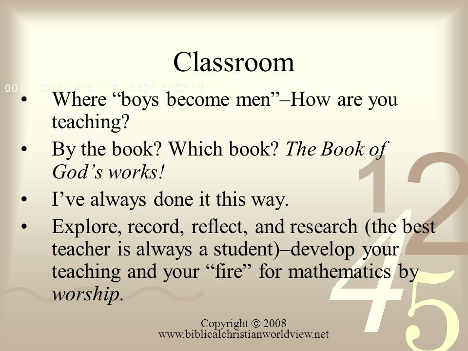 Classroom Where boys become men–How are you teaching.