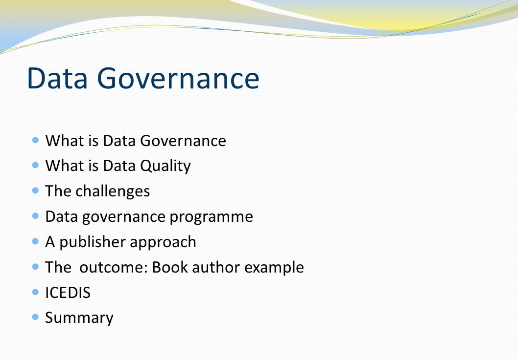 Data governance I think that the key issue here, is that the information is probably incorrect, inaccurate and in a form that almost certainly shouldn t have been used Dr John Thomson cardiologist at Leeds General Infirmary, Sky News 30/3/2013
