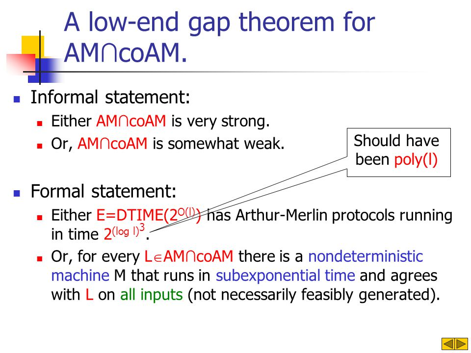 A low-end gap theorem for AM coAM. Informal statement: Either AM coAM is very strong.