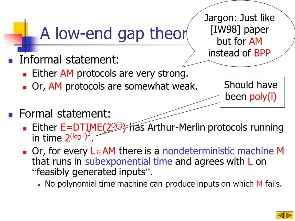 A low-end gap theorem for AM. Informal statement: Either AM protocols are very strong.