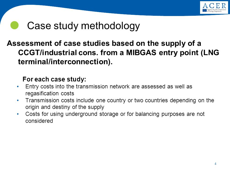 4 Case study methodology Assessment of case studies based on the supply of a CCGT/industrial cons.
