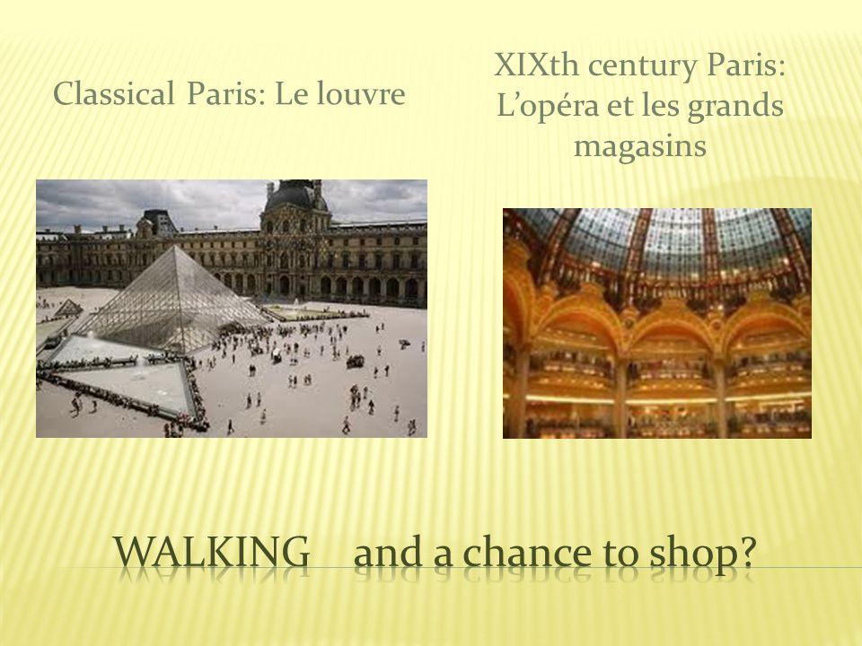 Classical Paris: Le louvre XIXth century Paris: Lopéra et les grands magasins