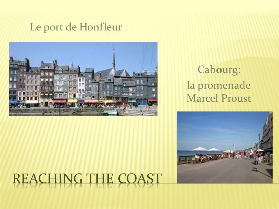Le port de Honfleur Cabourg: la promenade Marcel Proust