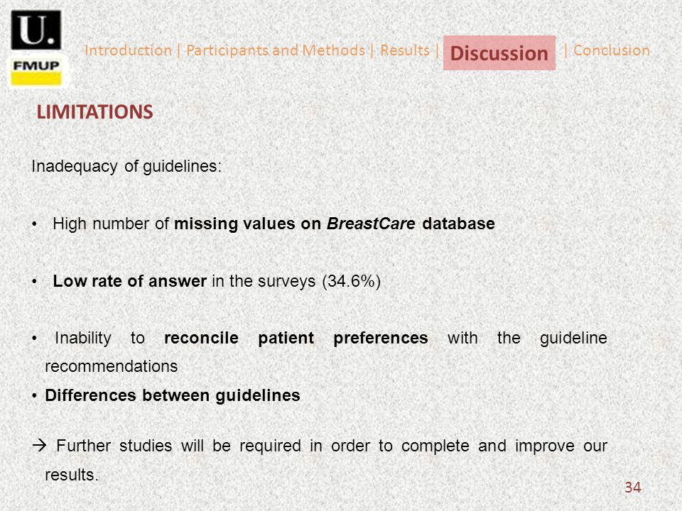34 Inadequacy of guidelines: High number of missing values on BreastCare database Low rate of answer in the surveys (34.6%) Inability to reconcile pat