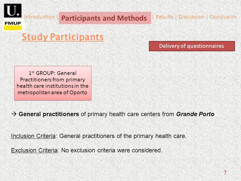 General practitioners of primary health care centers from Grande Porto Inclusion Criteria: General practitioners of the primary health care.