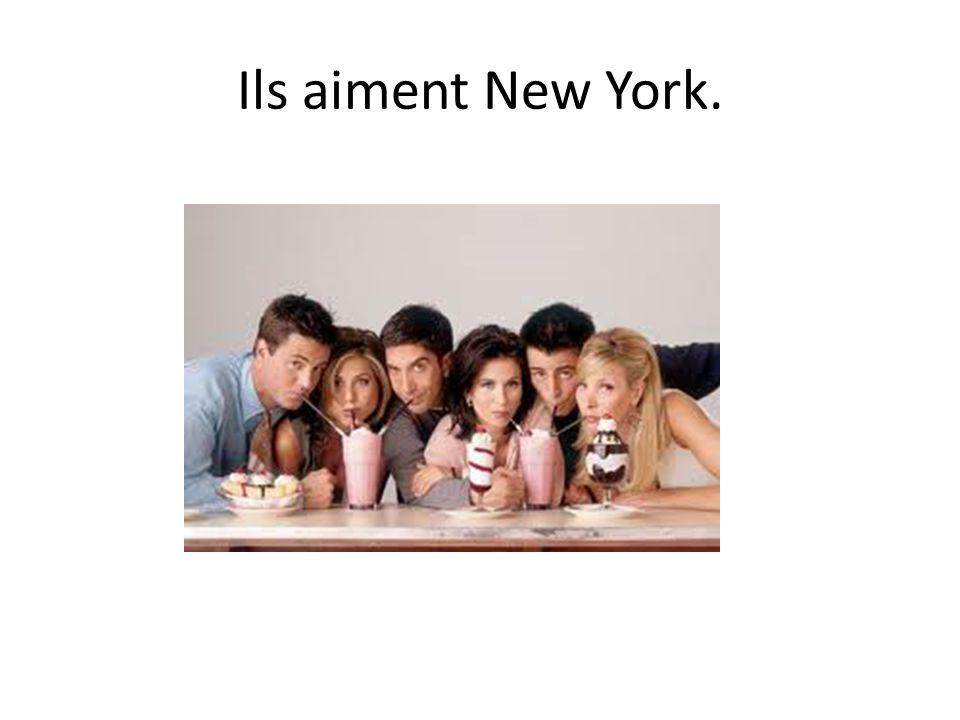 Ils aiment New York.